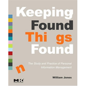 Keeping Found Things Found