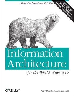 Information Architecture for the World Wide Web, Third Edition